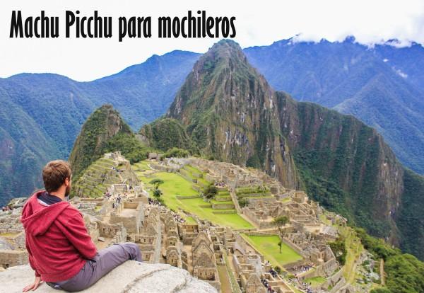 Machu Picchu para mochileros